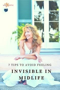 It is possible to feel visible to the entire world in midlife if you follow a few simple steps that will change your outlook. #beauty #health #inspiration.