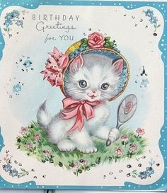 Vintage Birthday Cards, Vintage Greeting Cards, Vintage Postcards, Retro Images, Vintage Pictures, Grey Kitten, Glitter Cards, Cat Birthday, Cat Cards