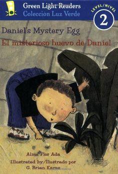 Daniel's Mystery Egg/El misterioso huevo de Daniel (Green Light Readers Level 2) (Spanish and English Edition) by Alma Flor Ada http://www.amazon.com/dp/0152059717/ref=cm_sw_r_pi_dp_gPNAub091THB1