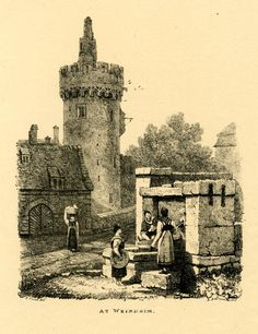 At Weinheim - Two women standing and one washing textiles in a bucket next to a stone well at right, a woman carrying a basket on her head, walking along a road past a building with an arched gate at left, towards a round cranellated tower; trees in background at centre.  1822    Lithograph