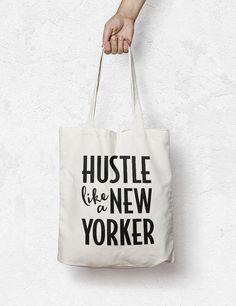 New York tote bag Hustle Tote Bag Hustle like a by MiniMoiPrints