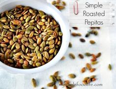"""Do you crave sweets?  This simple snack helps me keep mine at bay.  I swear it really works!  Also a great snack for kids with nut allergies. "" We love roasted pumpkin seeds!"