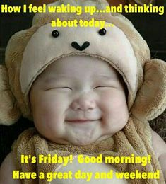 And I'm out of donuts! Good Morning Quotes Friendship, Cute Good Morning Quotes, Good Morning Friday, Good Morning Greetings, Good Morning Good Night, Happy Day Quotes, Its Friday Quotes, Happy Friday Humour, Cute Quotes