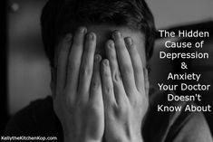 Understanding Anxiety and Depression: The Hidden Cause Your Doctor Doesn't Know About (Part 1) - Kelly the Kitchen Kop