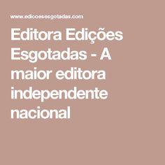 Editora Edições Esgotadas - A maior editora independente nacional