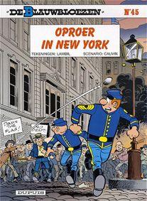 De Blauwbloezen - Oproer in New York (Émeutes à New York)