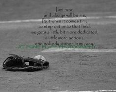 Softball quotes  Applicable to teaching!
