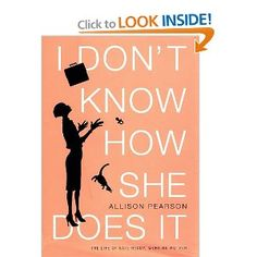 Interesting and funny book for ALL Moms, whether you work full-time IN the home or OUT of the home! Just released as a movie on 9/16/11 with Sarah Jessica Parker in the lead role.