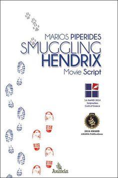 SMUGGLING HENDRIX   AKAKIA Publications