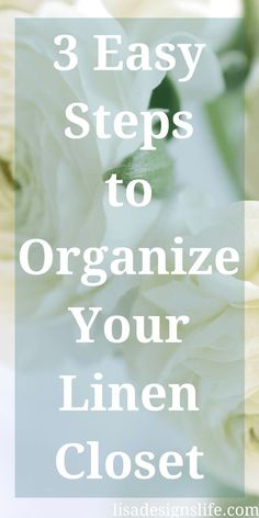3 Easy Steps to Organize Your Linen Closet and keep it organized. Do you want to take control of the clutter and destress? Click to read this post and learn more about organizing your linen closet and simplifying your life.
