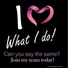 I ❤ What I Do❣ Can you say the same? Join my team (an awesome team) Today❣❣ http://www.marykay.com/lisabarber68 Call or text 386-303-2400 or 832-823-1123