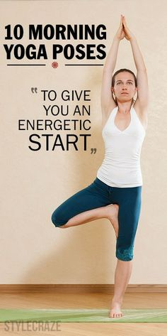 10 Effective Morning Yoga Poses To Give You An Energetic Start | ADLUR