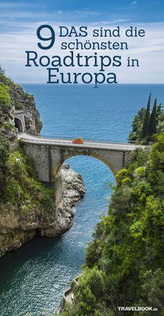 DAS sind die 9 schönsten Roadtrips in Europa – Best Europe Destinations Voyage Bali, Destination Voyage, Road Trip Essentials, Road Trip Hacks, Road Trips, Camping Hacks, Beautiful Roads, Beautiful Landscapes, Beautiful Scenery