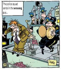 Police squad sends in the wrong guy: by Frode Øverli
