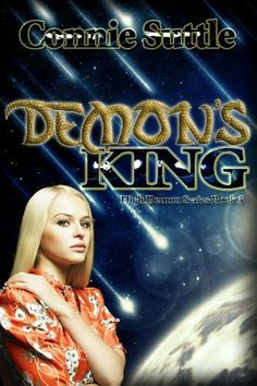 Demon's King (High Demon Series, #3) by Connie Suttle. $4.99. Author: Connie Suttle. 206 pages. Publisher: Connie Suttle; 1 edition (December 13, 2012)