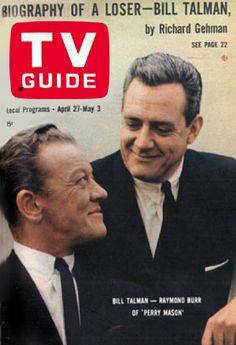 Perry Mason TV Guide; Biography of a Loser by Bill Talman