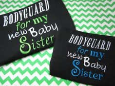 Custom Embroidered Big Brother Bodyguard by GracieRoseEmbroidery, $20.00 Second Baby Announcements, Baby Number 3, Ann Louise, Big Brothers, Advice For New Moms, Secret Boards, Akm, Diy Sewing Projects, Gifts For Brother