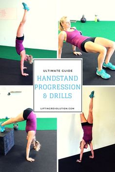 The Ultimate Handstand Progression Guide & Drills To Start Doing Today http://www.liftingrevolution.com/the-ultimate-handstand-progression-guide-drills-to-start-doing-today/ #handstands #traininghelp #womensfitness