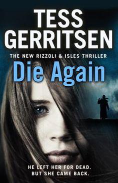 Die again and Tess Gerritsen