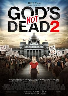 God's Not Dead 2 poster. Watch the trailer for this inspiring Christian movie now at http://www.youtube.com/beinmovideos