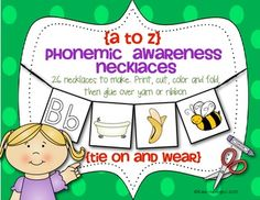 Kindergarten Alphabet Necklaces {A TO Z} Phonemic Awareness and Alliteration. Includes 26 different necklaces. Fun and simple to make...students will be able to communicate their letter/sound focus for the day or week as they wear them home. $