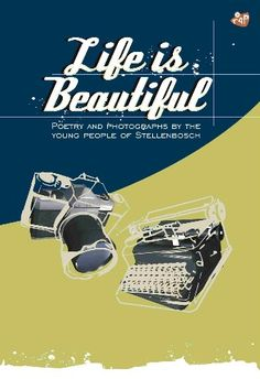 A selection of photographs and poems in Afrikaans, English and isiXhosa.  When you're young, life tends to be beautiful. Often because you make it so. The poems and photographs in this volume are a selection from the entries for a competition entitled Life is Beautiful, arranged by Stellenbosch students involved in community service. By buying this book, you contribute to their cause. Young Life, Community Service, Afrikaans, Young People, Life Is Beautiful, Competition, Poems, Photographs, This Book