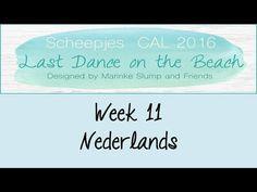 Week 11 NL - Last dance on the beach - Scheepjes CAL 2016 (Nederlands) - YouTube