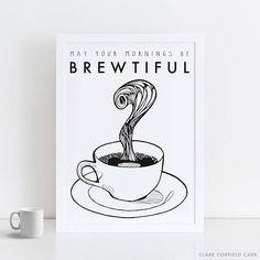 A1 Coffee Print  Coffee Pun  Inspirational Poster
