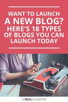 Looking to launch a blog? Check out this definitive list of 18 types of blogs ranked in descending order of popularity. #OnlineAdvertising Social Media Trends, Social Media Marketing, Social Business, Business Tips, Blog Topics, Online Advertising, Product Launch, Blogging, Check