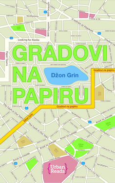 Paper Towns by John Green ***GRADOVI NA PAPIRU - Džon Grin***