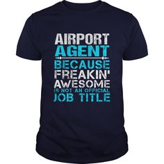 AIRPORT AGENT T-Shirts, Hoodies. CHECK PRICE ==► https://www.sunfrog.com/LifeStyle/AIRPORT-AGENT-Navy-Blue-Guys.html?id=41382