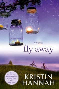 Fly Away, 2013 The New York Times Best Sellers Fiction winner, Kristin Hannah Kristin Hannah, Me Against The World, Thing 1, Flies Away, Make Her Smile, Call Her, Books To Read, Novels, Reading