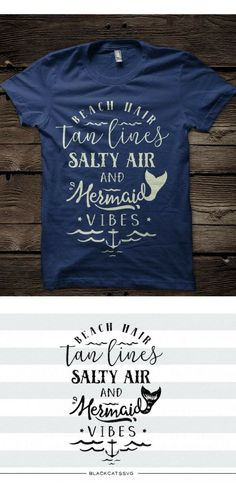 Beach Hair, tan lines, salty air, mermaid vibes - SVG file #ad