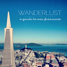 wanderlust: san francisco | thoughts by natalie #travel #california