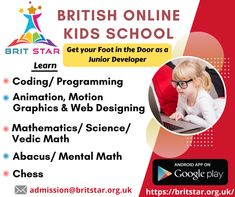 Help your child problem solving skills and get them involved in coding/programming classes, Abacus/Mental Math, Chess like activities at Brit Star - Online Kids School. Hurry Up! Enroll your child for free demo classes.
