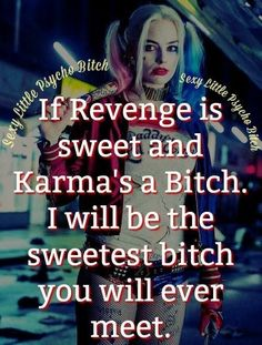 Harley Quinn karma is a bitch Bitch Quotes, Joker Quotes, Sassy Quotes, Badass Quotes, Sarcastic Quotes, Girl Quotes, True Quotes, Quotes To Live By, Funny Quotes
