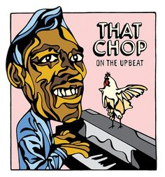 ISSUE 83: That Chop on the Upbeat :: Oxford American - The Southern Magazine of Good Writing