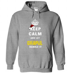 Keep Calm And Let CHAPEL Handle It - #vintage shirt #checked shirt. MORE ITEMS => https://www.sunfrog.com/Names/Keep-Calm-And-Let-CHAPEL-Handle-It-3797-SportsGrey-Hoodie.html?68278