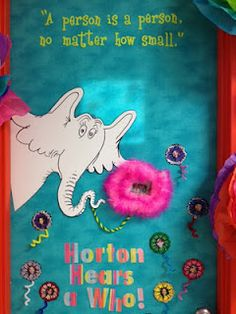 Horton Hears a Who-- Horton the elephant hears the Whos on the small flower, this reflects how giant he is compared to the Who's entire world. (Diana Herrmann)