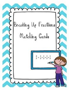 Please Leave Feedback!Students can practice decomposing fractions using this set of Matching cards. You can use the cards for Math Centers or for Math Stations. You can also use them to play concentration. New TEKS 2014-2015 4.3(A) represent a fraction a/b as a sum of fractions 1/b, where a and b are whole numbers and b > 0, including when a > b.