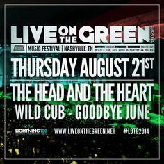 SoundOff: Aug 21: #Nashville #NashvilleMusic Live On The Green Music Festival:'Thurs. Aug 21 The Head and the Heart, Wild Cub & Goodbye June