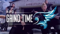 awesome RPG Grind Time – My Conflicted Feelings About The Final Fantasy XV Hold off