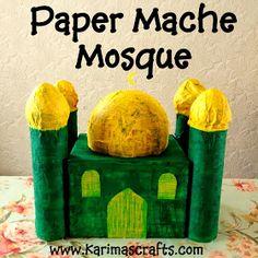 paper mache Mosque  30 days of Ramadan Crafts Tutorial