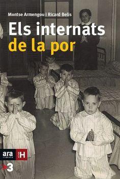 Armengou, Montse. Els Internats de la por. Barcelona : Ara Llibres, 2016