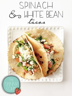 Spinach & White Bean Tacos — Perfect easy meatless meal that's sure to satisfy and fill your tummy without any guilt! Just at 300 calories for two! TheSkinnyFork.com | Skinny & Healthy Recipes