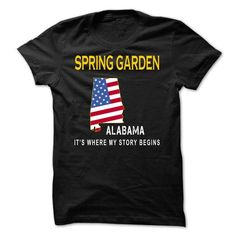 SPRING GARDEN It's Where My Story Begins T Shirts, Hoodies. Check price ==► https://www.sunfrog.com/States/SPRING-GARDEN--Its-Where-My-Story-Begins-cvfkj.html?41382 $19