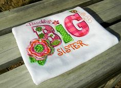 Here it is!  Maddy's big sister shirt!  Yay!