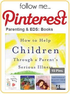 Click here for OREDS Parenting & EDS: Grown Books - for when a parent is ill and/or disabled.