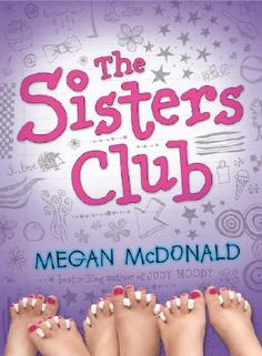 Summer after 3rd Grade: the sisters club