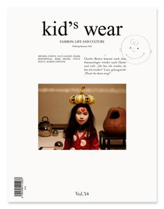 "we love this amazing kids magazine, kid's wear. their spring 2012 issue has beautiful editorials and an engaging essay section titled ""toying with ideas-philosophies concerning children. Nan Goldin, Book Design, Cover Design, Layout Design, Charlie Brown, Designer Kids Wear, Love Cover, Cover Art, Behance"